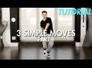 3 Simple Dance Moves for Beginners - Part 9 Hip Hop Dance Moves Tutorial Mihran Kirakosian
