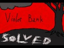 Location 7 of 10: Viloet Bank Solved
