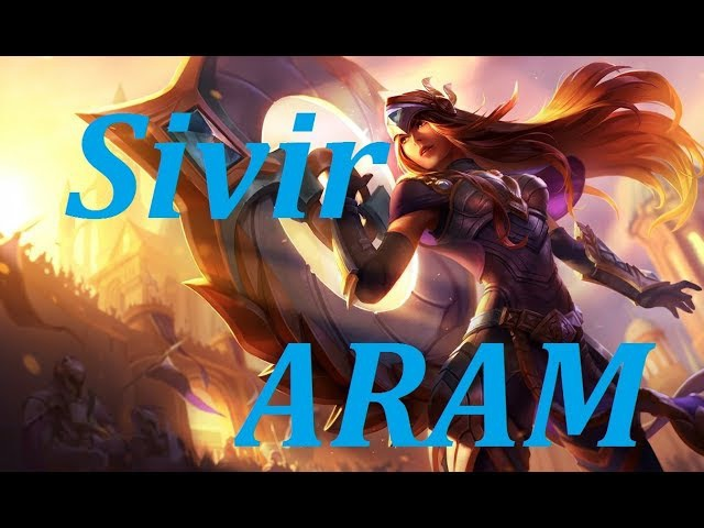 Сивир Лига Легенд Арам - Sivir League of Legends Aram
