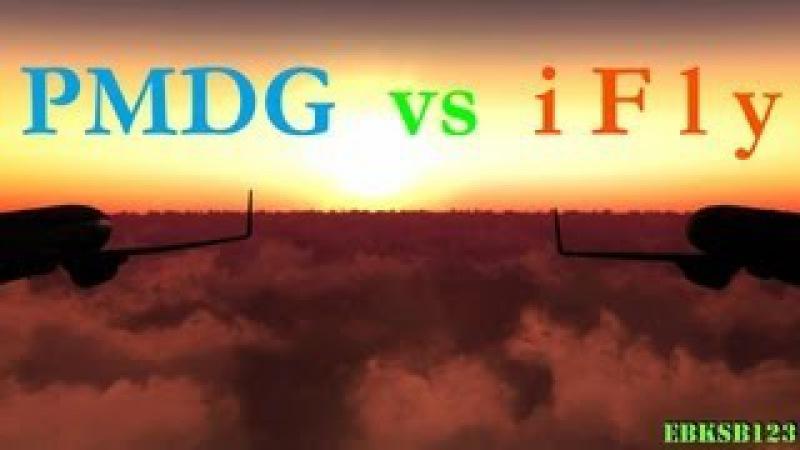 FSX HD 1080p - PMDG 737 NGX -vs.- iFly 737 NG