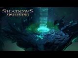 Shadows Awakening - Gameplay Trailer (US)