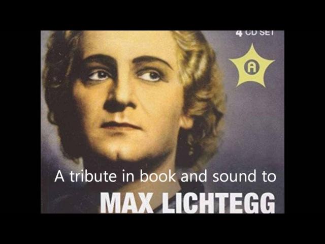 MAX LICHTEGG sings Max Lichtegg and Schubert. A TRIBUTE