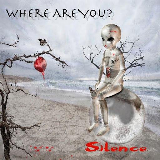 Silence альбом Where Are You?