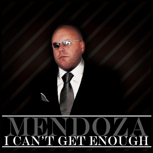Mendoza альбом I Can't Get Enough