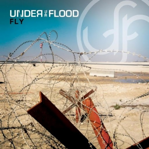 Under The Flood альбом Fly (Radio Edit)
