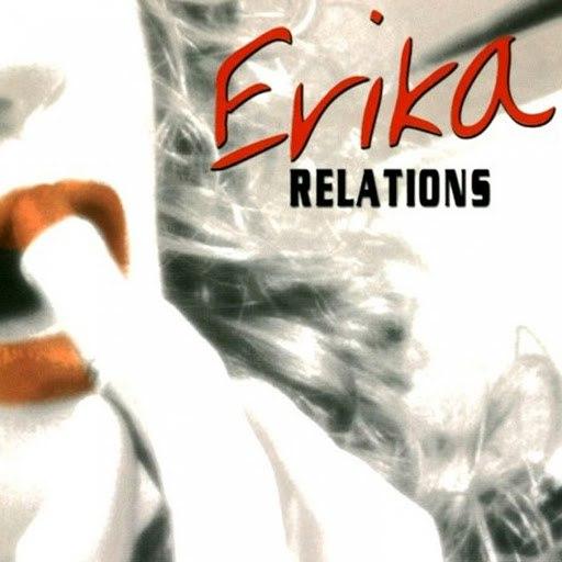 Erika альбом Relations