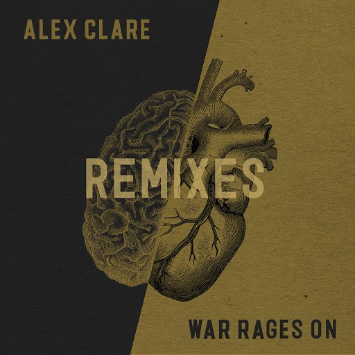 Alex Clare альбом War Rages On (Remixes) (Remixes)