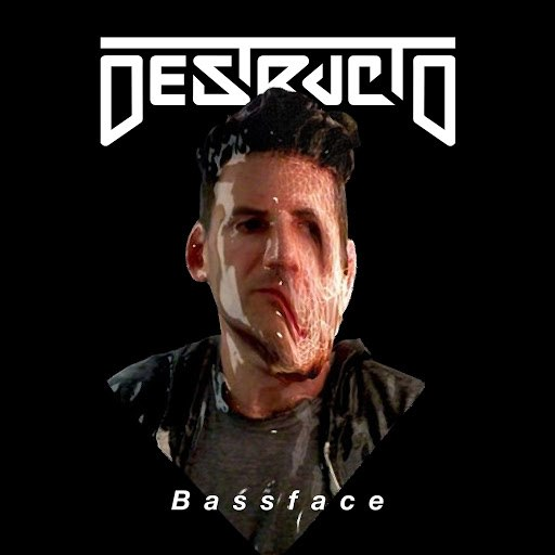 Destructo альбом Bassface