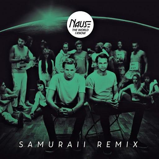 Nause альбом The World I Know (Samuraii Remix)