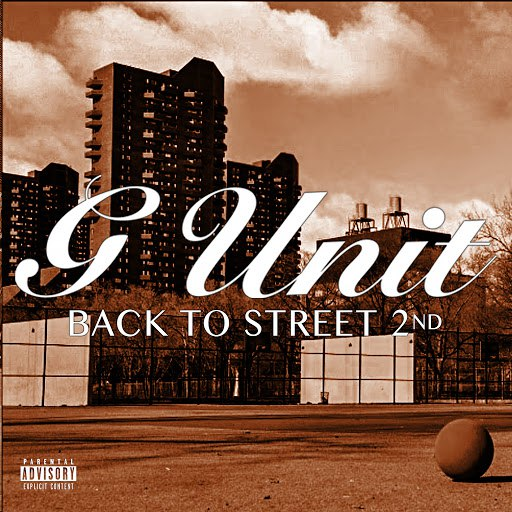 G-Unit альбом Back To The Street 2
