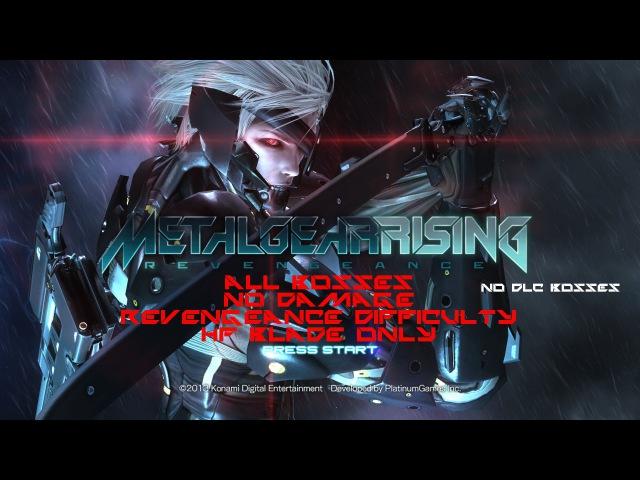Metal Gear Rising - Revengeance - All Bosses No Damage Revengeance Difficulty