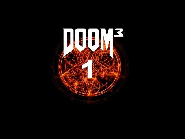 Games that we love Прохождение Doom 3 1 В бой солдат смотреть онлайн без регистрации