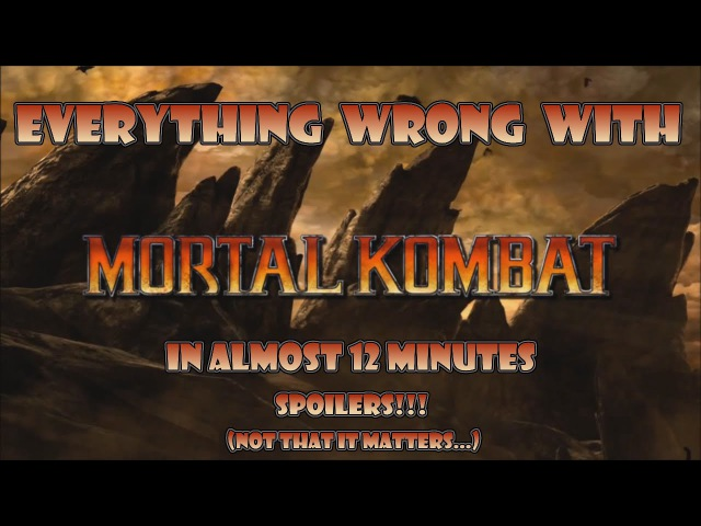 Everything Wrong With Mortal Kombat (2011) in Almost 12 Minutes
