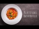 Ratatouille Rezept
