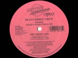 Dean Street Crew Featuring Sweet Pussy Pauline - The Credit Card (T.U.F. Credit Remix)