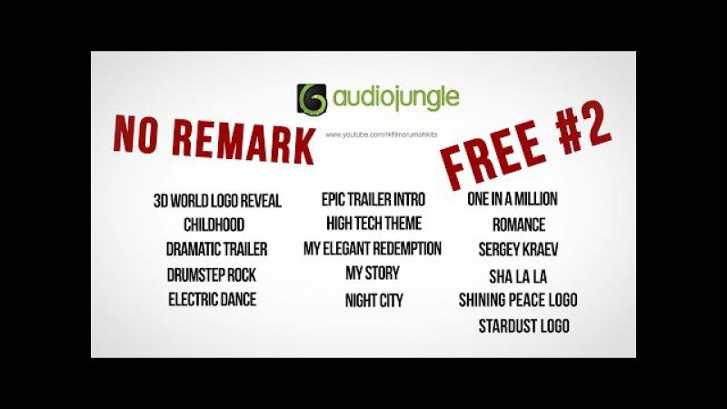 AudioJungle - Free No Royalty (No Remarks) 2