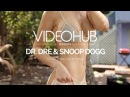 Dr. Dre Snoop Dogg - The Next Episode Jony Mat Remix VideoHUB enjoybeauty