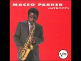 Maceo Parker   Let's Get It On