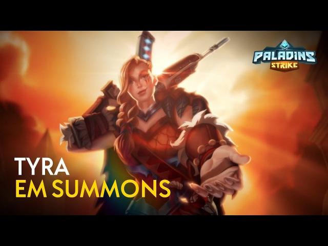 Paladins Strike - Tyra, em Summons