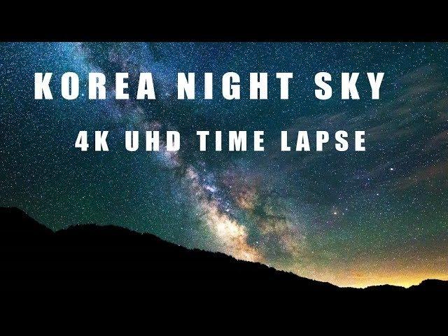 [4K UHD] Time Lapse - Korea Night sky