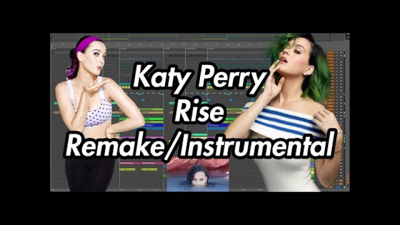 Katy Perry - Rise (Instrumental/Remake/Karaoke)