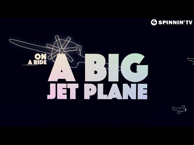 Alok Mathieu Koss - Big Jet Plane (Official Lyric Video)