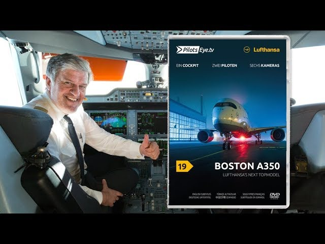 PilotsEYE.tv - BOSTON A350