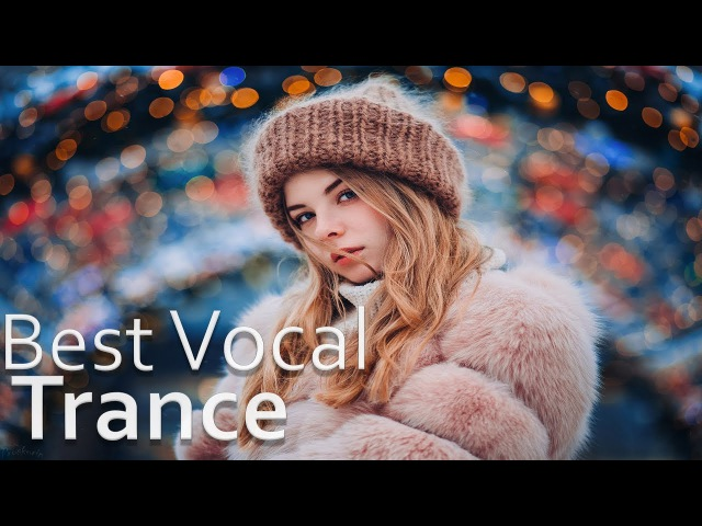 ♫ Best Emotional Vocal Trance of 2017 l Top 50 Yearmix 2017 ♫