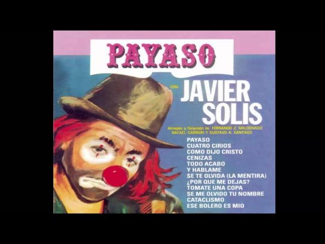Javier Solis-Payaso (Cuatro Cirios)