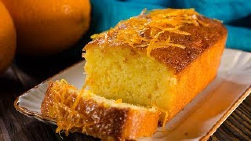 Апельсиновый кекс с пропиткой   Orange loaf cake