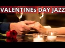VALENTINEs DAY JAZZ  SMOOTH TENDER SAXOPHONE FOR DINNER ROMANTIC RELAXING BACKGROUND MUSIC
