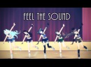 [MMD] - Feel the sound (with friends♥)