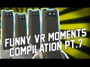Funny VR Fails. VRChat Compilation 7 (January 2018)