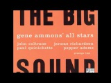 Gene Ammons' All Stars The Big Sound (1958) (Full Album)