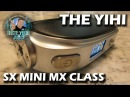 A PBusardo Review The Yihi SXmini MX Class Last Contest Winner A New One