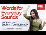 Learn Funny English words for Everyday sounds - Improve your English Communication Speak Fluent