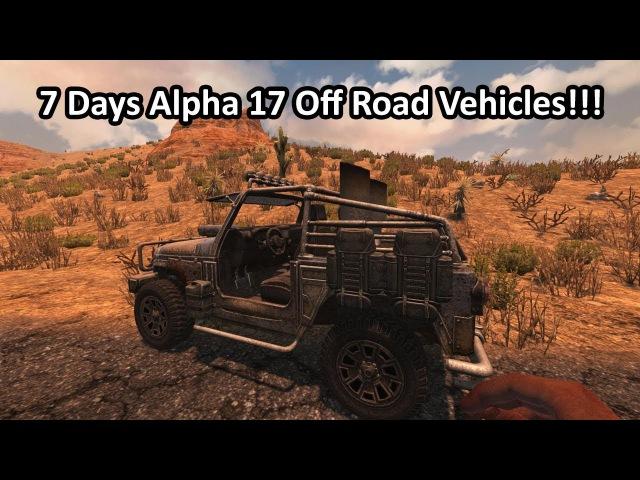 7 Days Alpha 17 off road vehicles