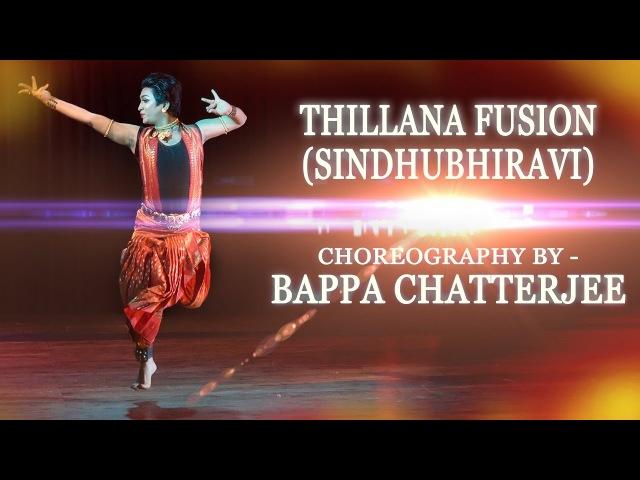Thillana fusion  Sindhubhiravi -BAPPA CHATTERJEE
