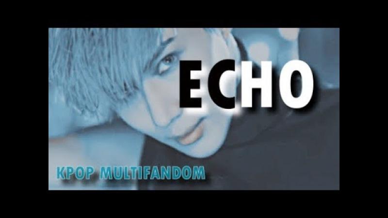 「KPOP MULTIFANDOM」- ECHO