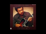 Kenny Burrell Tin Tin Deo (Full Album) 1977
