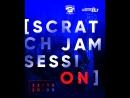 Scratch DJ Jam Session Feat. Rich, Erik, Chell, Maxiskratch, Cherkunnova @Scratch DJ School 22.10.17