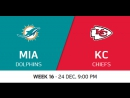 NFL 2017 / W16 / Miami Dolphins - Kansas City Chiefs / CG / EN