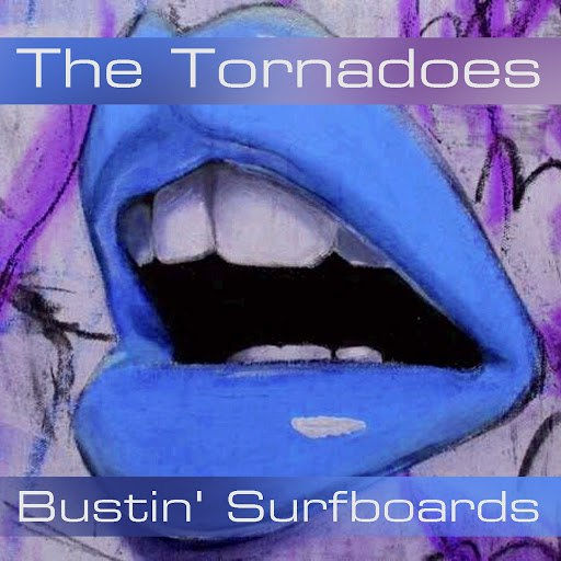 The Tornadoes альбом The Tornadoes: Bustin' Surfboards