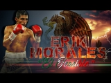 Erik El Terrible Morales Highlights