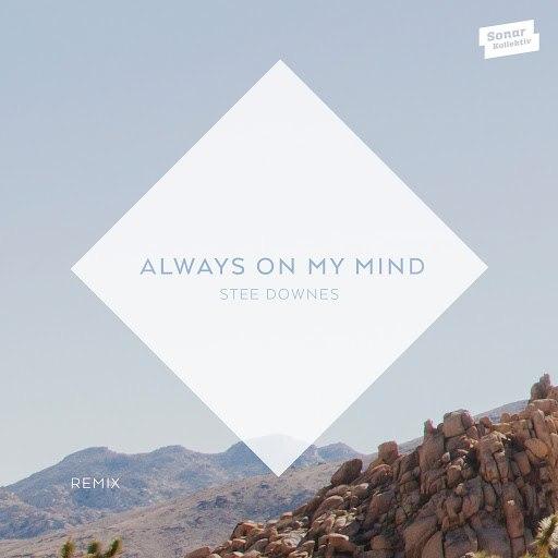 Stee Downes альбом Always On My Mind (Remix)
