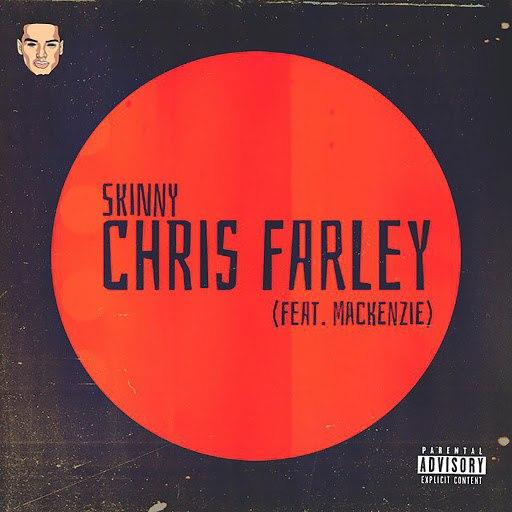 Skinny альбом Chris Farley (feat. Mackenzie)
