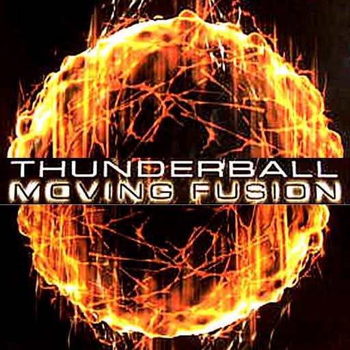 Moving Fusion альбом Thunderball