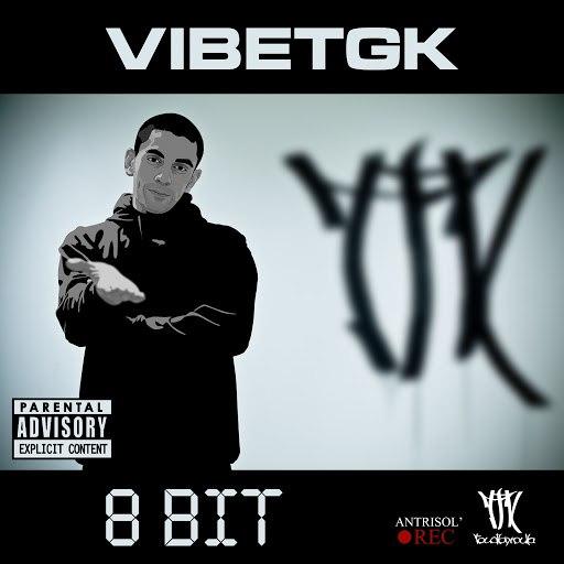 VibeTGK album 8 bit (feat. Jahmal TGK, Big Mic TGK, MC Пузырь)