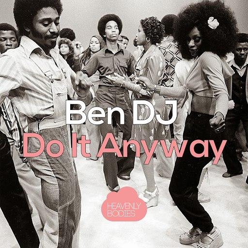 Ben DJ альбом Do It Anyway