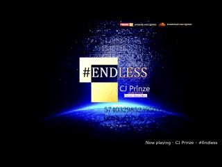 #Endless(PREVIEW) [CJ_Prinze]